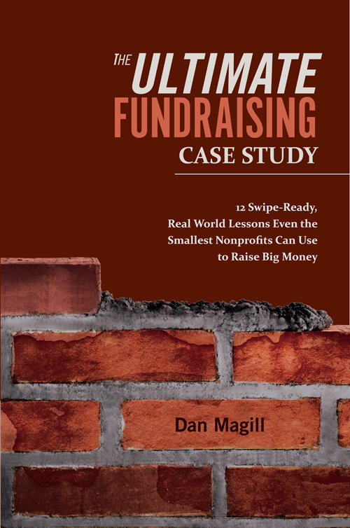 fundraising case study book cover for the ultimate fundraising case study a book by Dan Magill